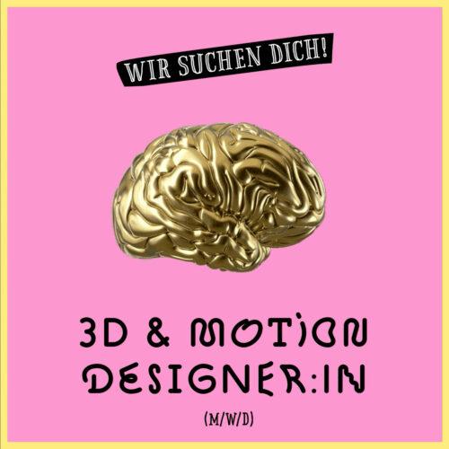 3D & Motion Designer:in (m/w/d)